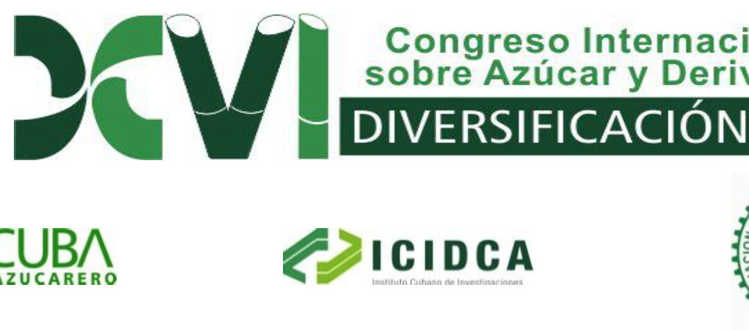XVI International Congress on Sugar and Sugarcane by-products (DIVERSIFICACIÓN 2021) – Cuba